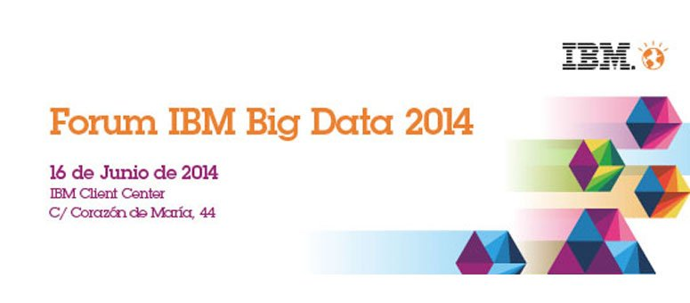 Forum IBM Big Data 2014