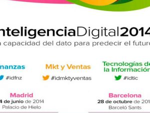 Asiste al evento Inteligencia Digital 2014: Business Intelligence, Big Data, Cloud Computing...