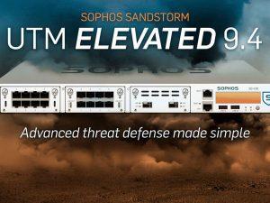 Sophos UTM 9.4 Elevated y Sophos Sandstorm