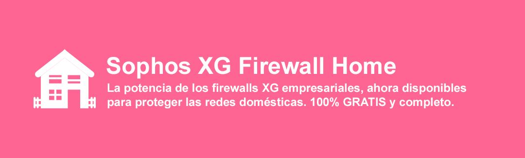 sophos xg firewall home