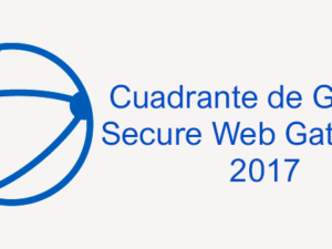 Cuadrante de Gartner para Secure Web Gateways 2017