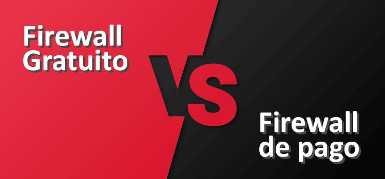 firewall gratuito vs de pago